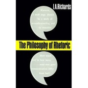 The Philosophy of Rhetoric by I. A. Richards