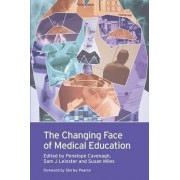 Changing Face of Medical Education by Penelope Cavenagh