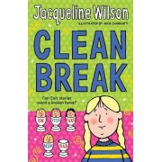 Clean Break by Nick Sharratt