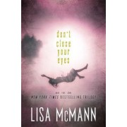 Don't Close Your Eyes by Lisa McMann