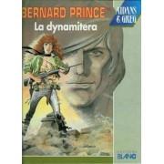 Bernard Prince Tome 16 La Dynamitera