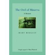 The Owl of Minerva by Mary Midgley