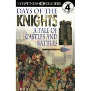 Days of the Knights by Christopher Maynard