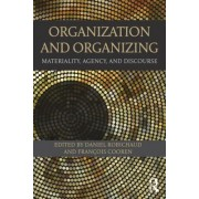 Organization and Organizing by Daniel Robichaud
