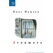 Dreamers by Knut Hamsun
