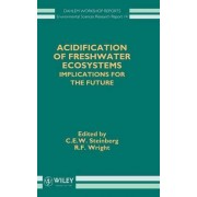 Acidification of Freshwater Ecosystems by C. E. W. Steinberg