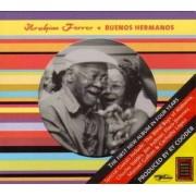Ibrahim Ferrer - Buenos Hermanos (0769233006523) (1 CD)