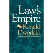 Law's Empire by Ronald M. Dworkin
