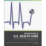 Introduction to US Healthcare System by Dennis D. Pointer