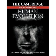 The Cambridge Encyclopedia of Human Evolution by Stephen Jones