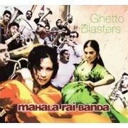Mahala Rai Banda - Ghetto Blasters (CD)