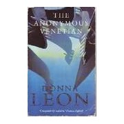 The anonymous venetian - Donna Leon - Livre