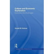 Culture and Economic Explanation by Donald W. Katzner