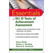 Essentials of WJ III Tests of Achievement Assessment by Nancy Mather