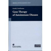 Gene Therapy of Autoimmune Disease by Gerald J. Prud'homme