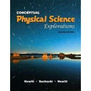 Conceptual Physical Science Explorations by Paul G. Hewitt