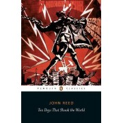 Ten Days That Shook the World by John Reed