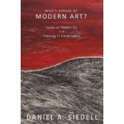 Who's Afraid of Modern Art? by Daniel A Siedell