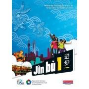 Jin Bu Chinese Pupil Book 1 (11-14 Mandarin Chinese) by Yu Bin