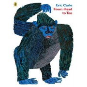 From Head To Toe by Eric Carle