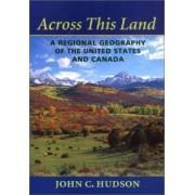 Across This Land by John C. Hudson