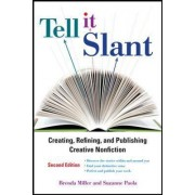 Tell It Slant by Brenda Miller