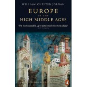 Europe in the High Middle Ages: v. 3 by William Chester Jordan
