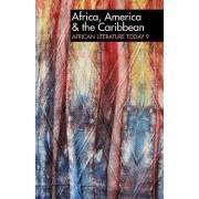 ALT 9 Africa, America & the Caribbean: African Literature Today by Eldred Durosimi Jones