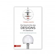 DuMont Buchverlag GmbH & Co.KG DuMont Buchverlag - Die Geschichte des Designs im Überblick