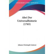 Abri Der Universalhistorie (1765) by Johann Christoph Gatterer