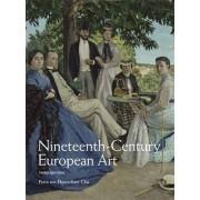 Nineteenth Century European Art by Petra Ten-Doesschate Chu