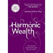 Harmonic Wealth by James Ray