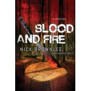 Blood and Fire by Nick Brownlee