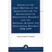 Annals of the Joint Meeting of the Association for the Advancement of Educational Research and the National Academy for Educational Research, 1998-1999 by Robert Michael Hashway