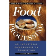 Food Processing by John M. Connor