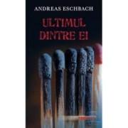Ultimul dintre ei - Andreas Eschbach