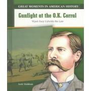 Gunfight at the O.K. Corral by Scott P Waldman
