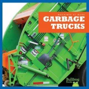 Garbage Trucks by Cari Meister