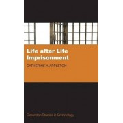 Life after Life Imprisonment by Catherine Appleton