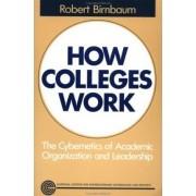 How Colleges Work by Robert Birnbaum