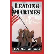Leading Marines by United States Marine Corps