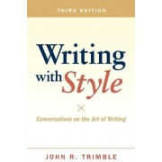 Writing with Style by John R. Trimble