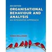 Organisational Behaviour and Analysis by Derek Rollinson