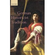 The German Historicist Tradition by Frederick C. Beiser