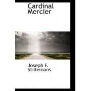 Cardinal Mercier by Joseph F Stillemans