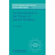 An Introduction to the Theory of Surreal Numbers by Harry Gonshor