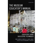 The Museum Educator's Manual by Anna Johnson