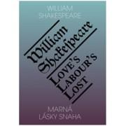 Marná lásky snaha Love's Labour's Lost(William Shakespeare)
