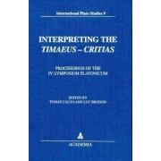 Interpreting the Timaeus-Critias by Tomás Calvo