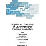 Physics and Chemistry of Low-dimensional Inorganic Conductors by C. Schlenker